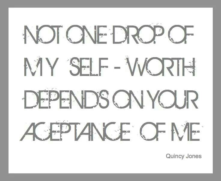 Self-Esteem, Self-Value, Self-Worth [Photo Quotes