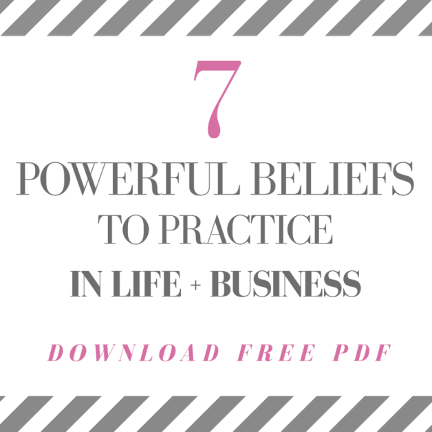 7 POWERFUL BELIEFS IN LIFE AND BUSINESS PDF.PNG